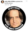 "John Albin Wilkins updated his Facebook profile picture. Just now. ""Be Anti-Racist. Stop white terrorism."""